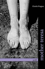 Wash the Feet of the World with Mother Teresa, Ringma, Charles, Good, Paperback