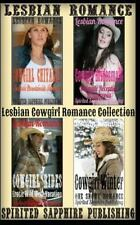 Lesbian Romance : Lesbian Cowgirl Romance Collection by Spirited Sapphire...