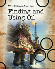 Finding and Using Oil (Why Science Matters), Coad, John, New Book