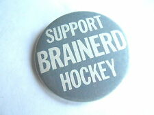 Cool Vintage Support Brainerd MN Youth or Kids Ice Hockey Pinback