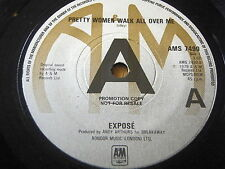 "EXPOSE - PRETTY WOMEN WALK ALL OVER ME     7"" VINYL PROMO"