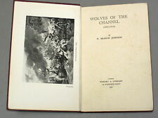WOLVES of the English CHANNEL (1681-1856) - W Branch Johnson (1931) privateering