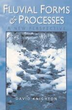Fluvial Forms and Processes: A New Perspective Hodder Arnold Publication
