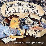 Someday When My Cat Can Talk-ExLibrary
