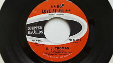 "B.J. THOMAS - No Love at All / Have a Heart 1971 POP ROCK Scepter 7"" NM-"