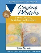 Creating Writers: 6 Traits, Process, Workshop, and Literature (6th Edition) (Cre