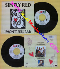 LP 45 7''SIMPLY RED I won't feel bad Lady godiva's room 1988 france no cd mc dvd