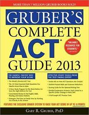 Gruber's Complete ACT Guide 2013, 3E, Gruber, Gary, New Book