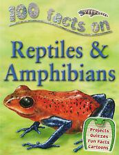 100 Facts Reptiles and Amphibians (100 Facts) (100 Facts), Ann Kay, Very Good co