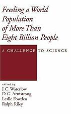 Feeding a World Population of More than Eight Billion People: A Challe-ExLibrary