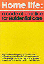 Home Life: Code of Practice for Residential Care - Working Party Report