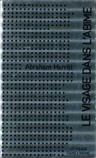 Albin Michel Science-Fiction 30 - Abrham Merritt - Le visager dans l'abime - EO