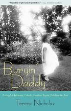 Buryin' Daddy: Putting My Lebanese, Catholic, Southern Baptist Childhood to Rest