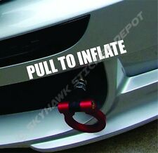 Pull To Inflate Funny Tow Hook Bumper Sticker Vinyl Decal Muscle Car JDM Vtec