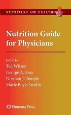 Nutrition Guide for Physicians (Nutrition and Health)