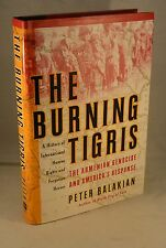 THE BURNING TIGRIS Armenian Genocide and America's Response