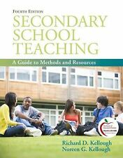 Secondary School Teaching : A Guide to Methods and Resources by Richard D....