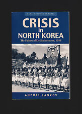 Crisis in North Korea: The Failure of De-Stalinization in 1956 * Andrei N Lankov