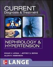 Current Diagnosis & Treatment: Nephrology & Hypertension (Lang Current), Allen N