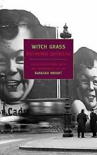 New York Review Books Classics: Witch Grass by Raymond Queneau (2003, Paperback)
