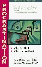 Procrastination: Why You Do It, What To Do About It Burka, Jane, Yuen, Lenora M