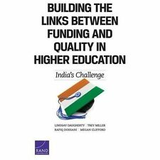 Building the Links Between Funding and Quality in Higher Education : India's...