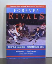 Forever Rivals Montreal Canadiens Toronto  Maple leafs, NHL Ice Hockey