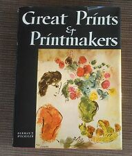 Great Prints & Printmakers by Herman J Wechsler Hard cover HC