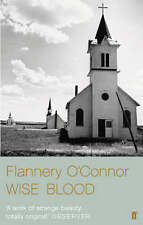 Wise Blood: A Work of Strange Beauty by Flannery O'Connor (Paperback, 2008)