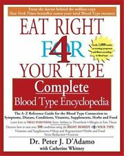 Eat Right 4 Your Type: Eat Right 4 Your Type : Complete Blood Type Encyclopedia…