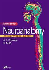 Neuroanatomy: un illustrata a colori testo di David neary, Alan R. CROSSMAN...