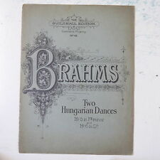 piano solo BRAHMS two hungairian dances , GUILDHALL EDITION  / w f arnold