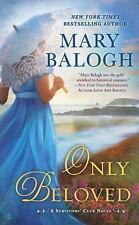 A Survivors' Club Novel: Only Beloved 7 by Mary Balogh (2016, Paperback)