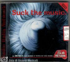 SUCK THE MUSIC Radio Italia Network Anno 1999