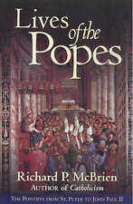 Lives of the Popes: The Pontiffs from St Peter to John Paul II, McBrien, Richard