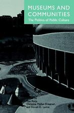 Museums and Communities: The Politics of Public Culture, , Good Book