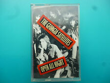 "THE GEORGIA SATELLITES  "" OPEN ALL NIGHT ""  CASSETTE"