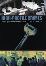High-Profile Crimes: When Legal Cases Become Social Causes-ExLibrary