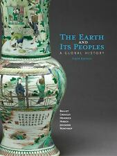 The Earth and Its Peoples : A Global History by Daniel Headrick, Pamela...