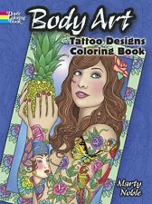 ADULT COLORING BOOK ~ BODY ART TATTOO DESIGNS ~ VERY NICE ITEM!