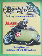 CLASSIC BIKE - June 1981 - Matchless G12 De Luxe - 125cc MV Agusta - SS Morgan