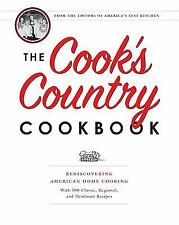 The Cook's Country Cookbook: Regional and Heirloom Favorites Tested and Reimagin