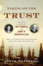 Taking on the Trust: The Epic Battle of Ida Tarbell and John D. Rockef-ExLibrary