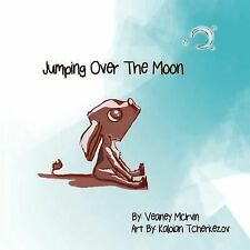 Jumping over the Moon by Veaney McIrvin (2013, Paperback)