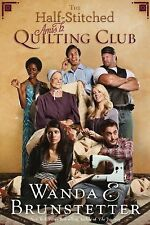 The Half-Stitched Amish Quilting Club Brunstetter, Wanda E. Paperback