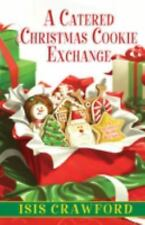 A Catered Christmas Cookie Exchange (Mysteries With Recipes)