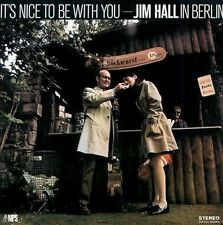 It's Nice to Be With You by Hall, Jim