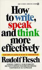 How to Write, Speak and Think More Effectively (Signet) by Flesch, Rudolf