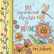 101 Inspirational Thoughts for Mom (2015, Hardcover)