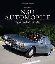 NSU Automobile Auto Typen Technik Modelle Geschichte Bildband Buch Ro 80 Wankel